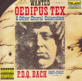 P.D.Q. Bach: Oedipus Tex & Other Choral Calamities