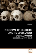 The Crime of Genocide and Its Subsequent Development