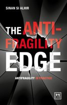 The Anti-Fragility Edge