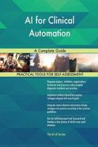 AI for Clinical Automation a Complete Guide