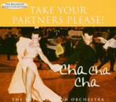Take Your Partners Please! Cha Cha