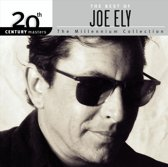 The Best of Joe Ely: 20th Century Masters/The Millennium Collection: The Best of Joe Ely