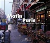 Matin de Paris (Géographie Sonore)