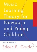 Omslag van 'Music Learning Theory for Newborn and Young Children'