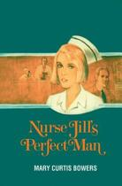 Nurse Jill's Perfect Man