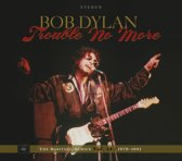 Trouble No More - The Bootleg Series Vol. 13 / 1979-1981