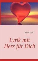 Lyrik Mit Herz Fur Dich