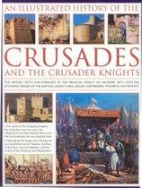 Illustrated History of the Crusades and Crusader Knights