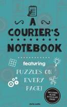 A Courier's Notebook