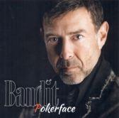 Pokerface - Bandit