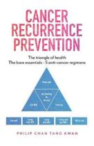 Cancer Recurrence Prevention