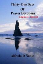 Thirty One Day of Prayer Devotions II Revised