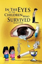 In the Eyes of the Children Who Survived