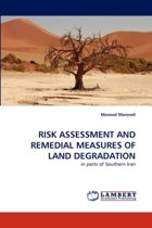 Risk Assessment and Remedial Measures of Land Degradation