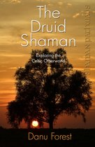 Shaman Pathways - The Druid Shaman