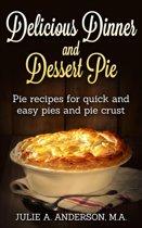 Delicious Dinner and Dessert Pie