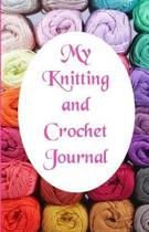 My Knitting and Crochet Journal