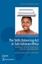 The Skills Balancing Act in Sub-Saharan Africa