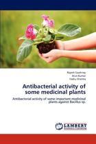 Antibacterial Activity of Some Medicinal Plants