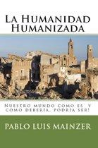 La Humanidad Humanizada