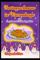 Festtagsschmaus in Narrenberge