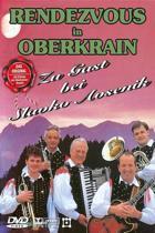 Rendezvous In Oberkrain - Zu Gast B