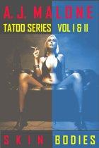 Tattoo Series Volume I & II