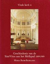 Geschiedenis van Hilversum 5 - Geschiedenis van de Sint-Vitus aan het Melkpad 1889-1989