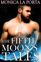 The Fifth Moon's Tales, First Trilogy: Valentine and Mirella