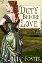Duty Before Love
