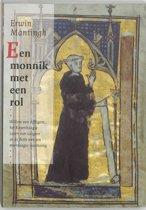 Middeleeuwse studies en bronnen LXXIII - Een monnik met een rol