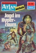 Atlan 138: Jagd im Hyperraum