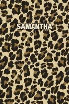 Samantha: Personalized Notebook - Leopard Print (Animal Pattern). Blank College Ruled (Lined) Journal for Notes, Journaling, Dia