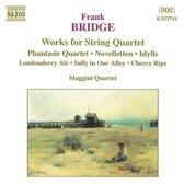 Bridge: Works for String Quartet / Maggini Quartet