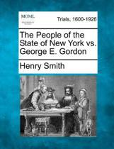 The People of the State of New York vs. George E. Gordon