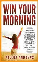 Win Your Morning