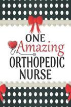 One Amazing Orthopedic Nurse