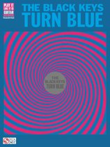 The Black Keys - Turn Blue Songbook