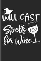 Will Cast Spells for Wine