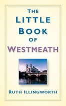The Little Book of Westmeath