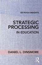 Strategic Processing in Education