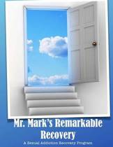Mr. Mark's Remarkable Recovery
