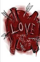 Love Is What You Think It Is
