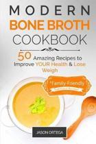 Modern Bone Broth Cookbook