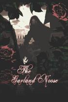 The Garland Noose