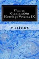 Warren Commission Hearings Volume IX