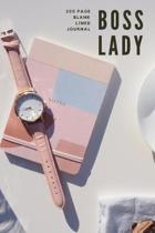 Boss Lady - 200 Page Blank Lined Journal