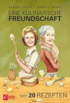 Eine kulinarische Freundschaft
