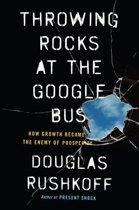 Throwing Rocks at the Google Bus