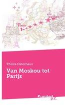 Van Moskou tot Parijs